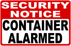 Shipping Container Security Sign