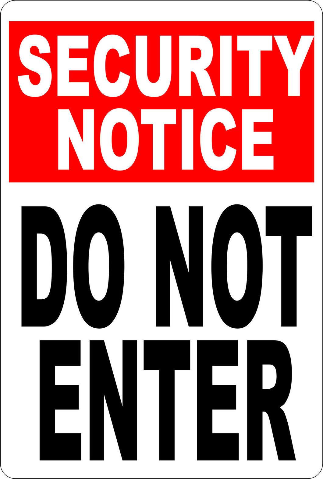 Security Notice Do Not Enter Sign - Signs & Decals by SalaGraphics