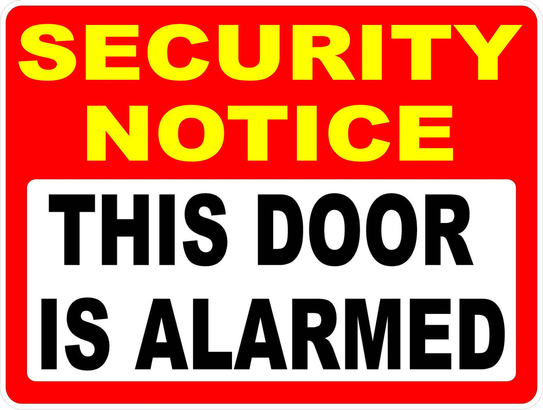 Security Notice This Door is Alarmed Decal - Signs & Decals by SalaGraphics