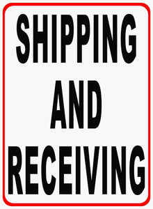 Shipping & Receivng Sign