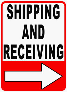 Shipping & Receivng Sign with Arrow