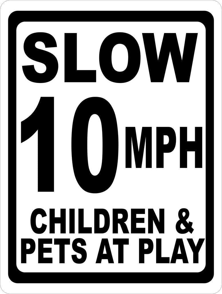 Speed 10 MPH Sign