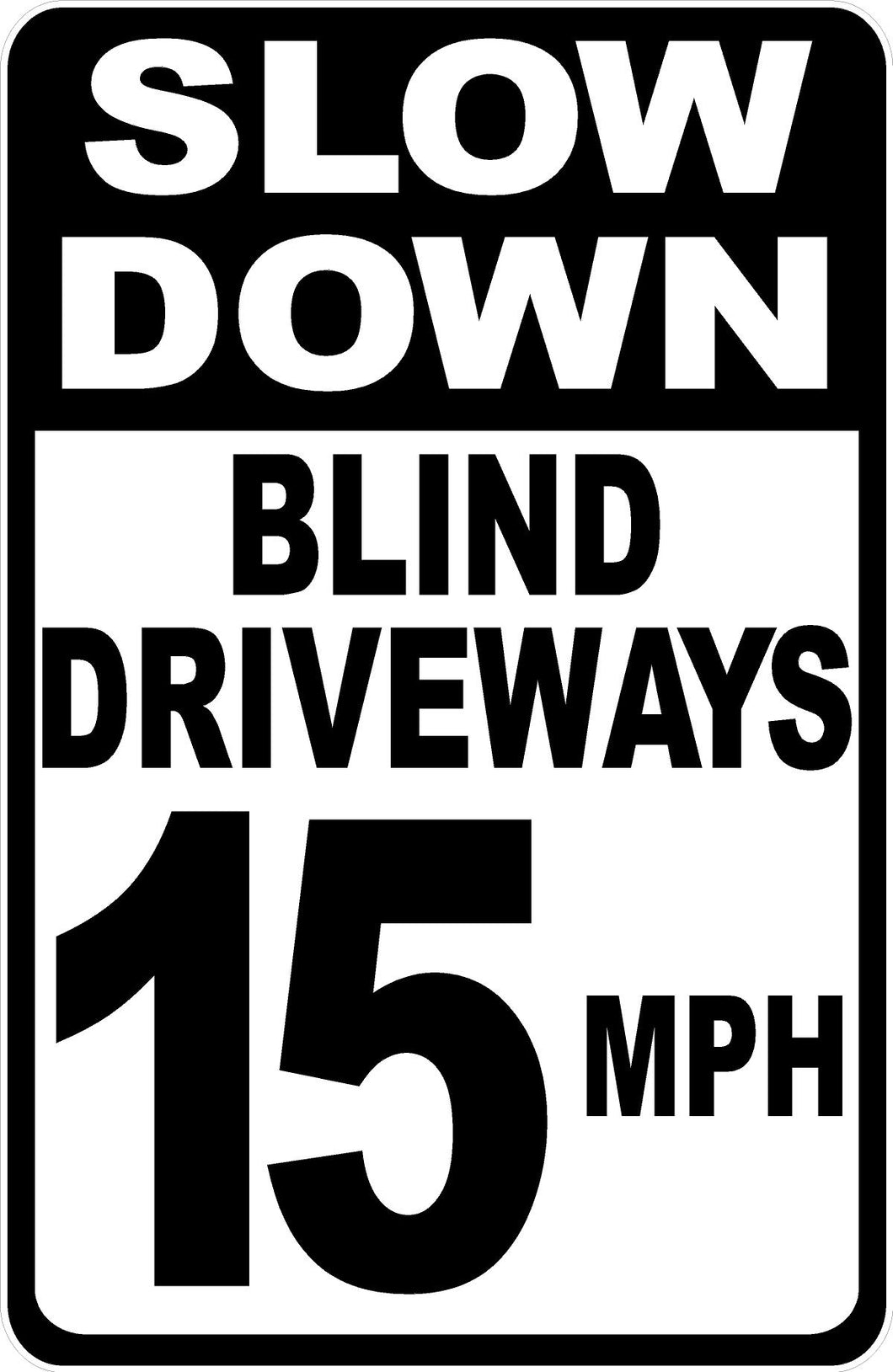 Slow Blind Driveway Sign