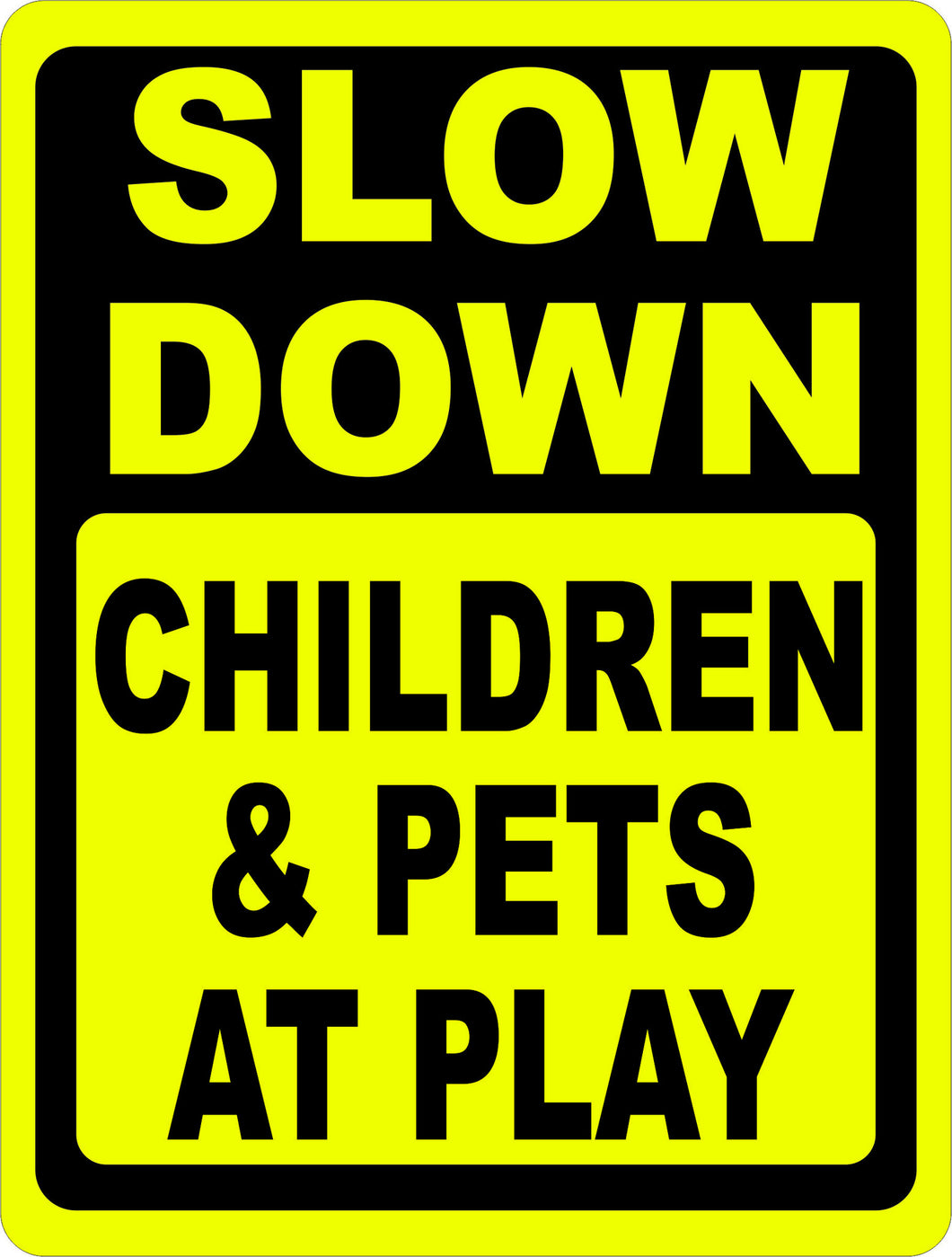 Slow Down Children & Pets at Play Sign - Signs & Decals by SalaGraphics