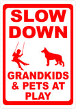 Slow Down Grandkids & Pets at Play Sign - Signs & Decals by SalaGraphics