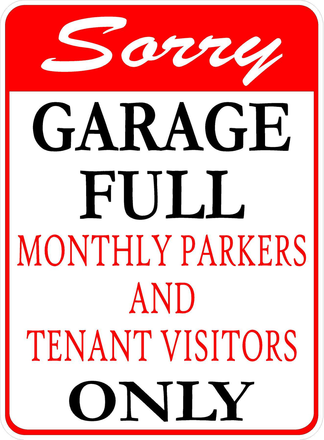 Sorry Garage Full Sign