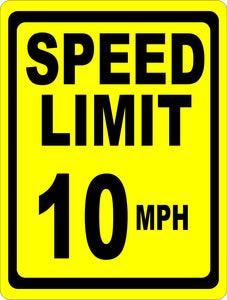 Speed Limit 10 MPH Sign - Signs & Decals by SalaGraphics