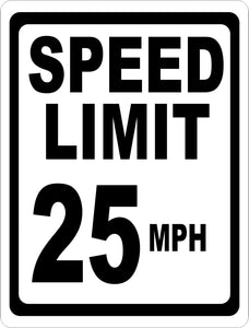 Speed Limit 25 MPH Sign - Signs & Decals by SalaGraphics