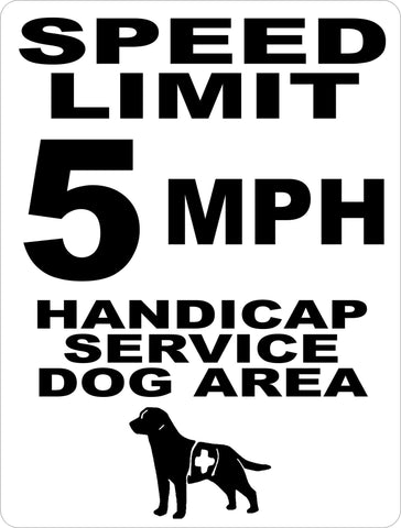 Speed Limit 5 MPH Handicap Service Dog Area Sign