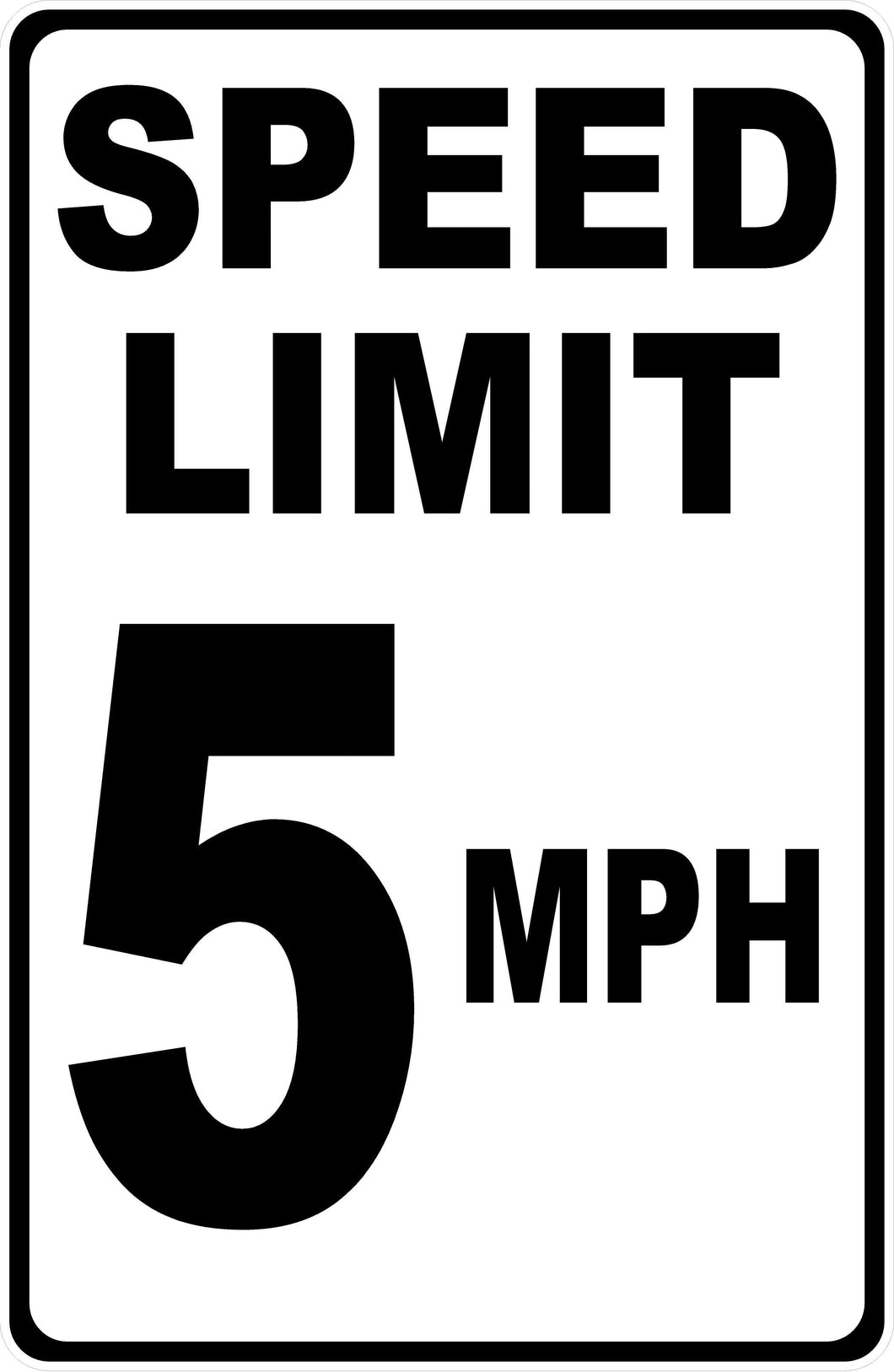 Speed Limit 5 Miles Per Hour Sign