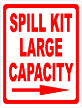 Spill Kit Large Capacity Sign w/ Arrow - Signs & Decals by SalaGraphics