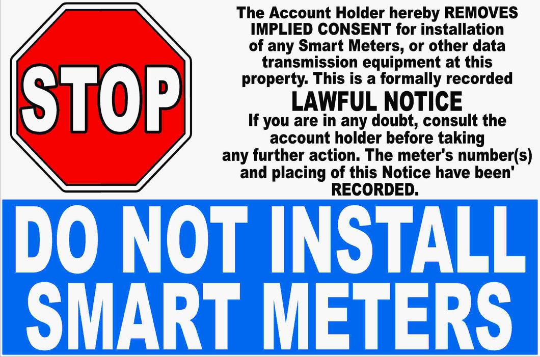 Do Not Install Smart Meter Sign
