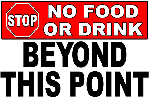 Stop No Food or Drink Beyond This Point Sign