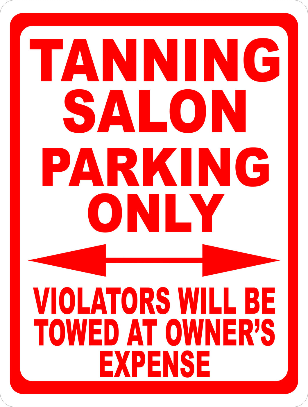 Tanning Salon Parking Sign