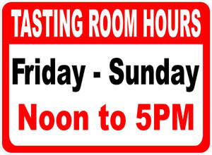 Wine Tasting Hours Sign