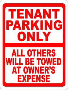 Tenant Parking Only All Others will be Towed at Owner's Expense Sign - Signs & Decals by SalaGraphics