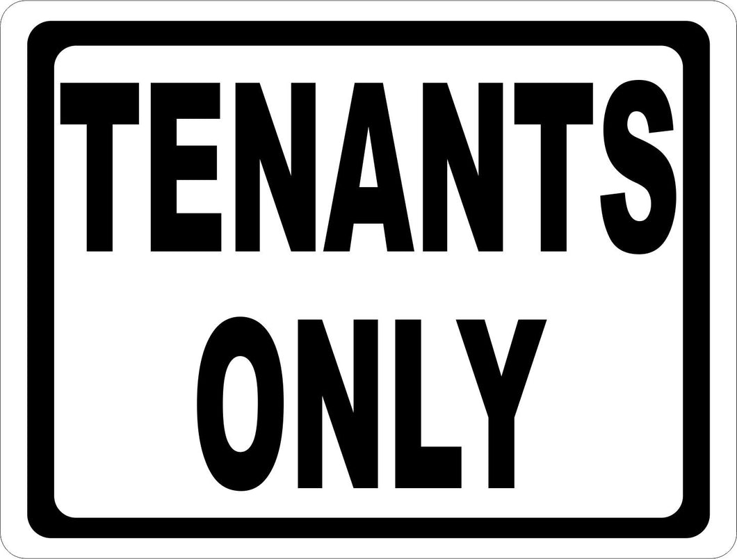 Tenants Only Sign - Signs & Decals by SalaGraphics