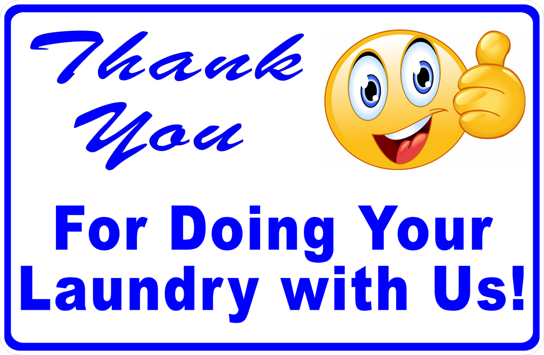 Thank You For Your Business Laundromat Sign