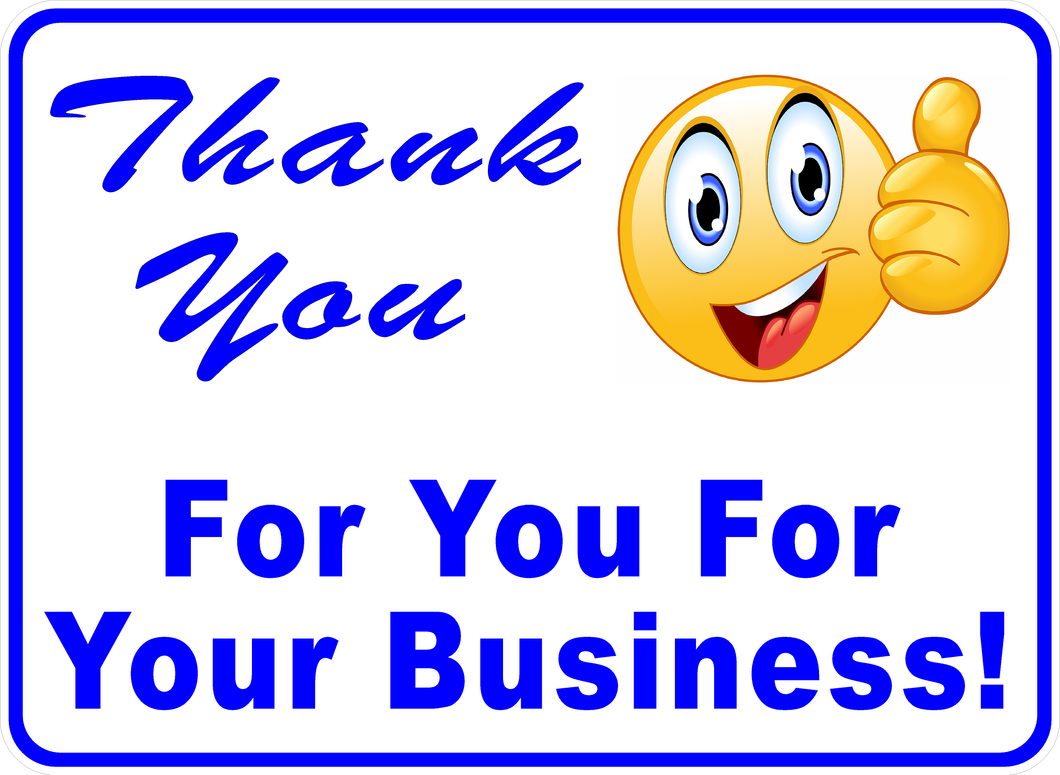 Thank You For Your Business Sign