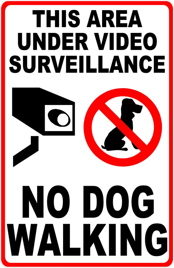 No Dog Walking Under Surveillance Sign