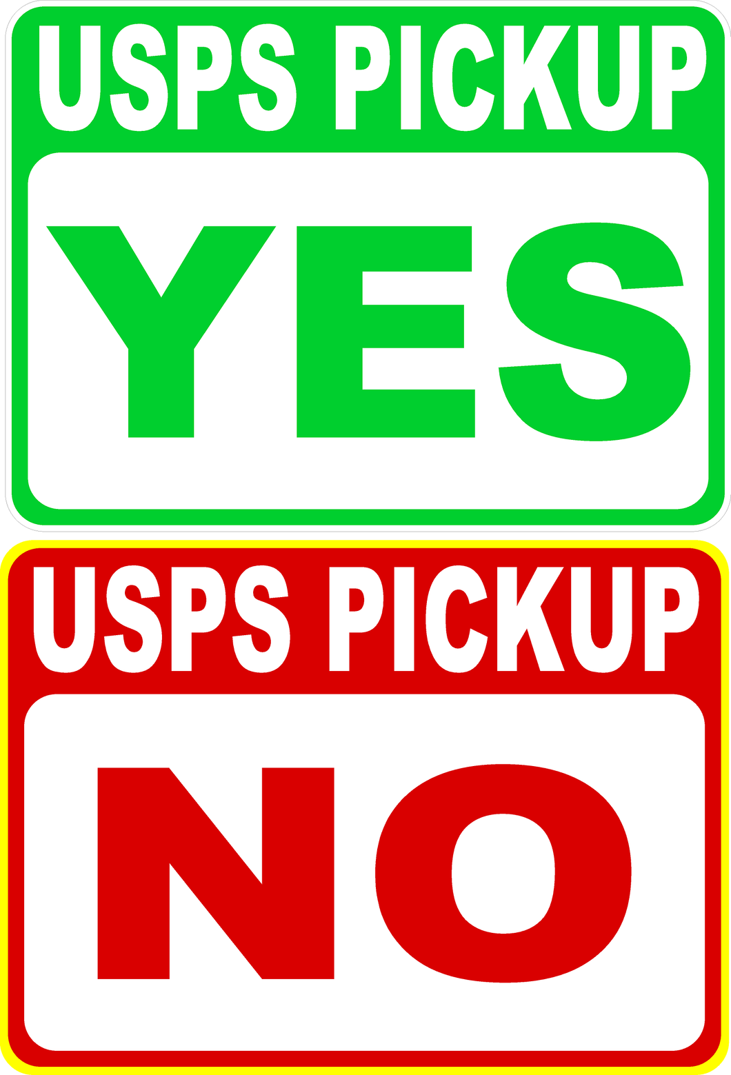 USPS Pickup No Pick-Up Yes Pick Up Sign Two Sided