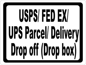 USPS Federal Express UPS Parcel Delivery Sign - Signs & Decals by SalaGraphics