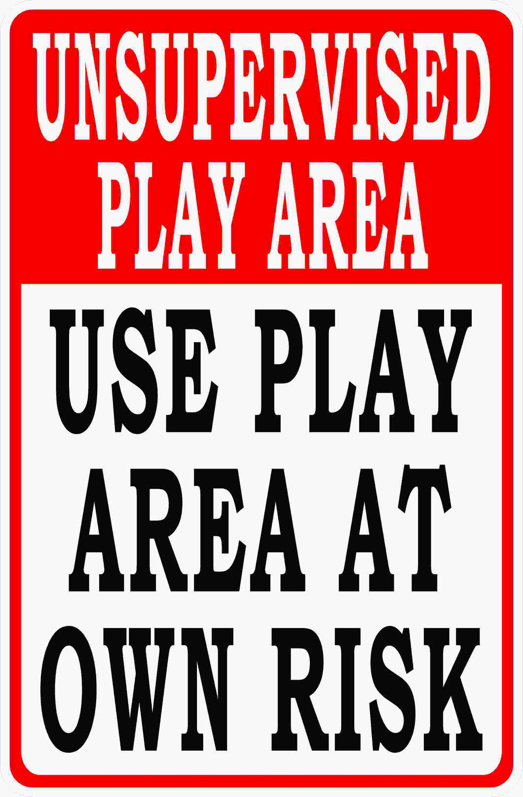 Unsupervised Play Area Sign by Sala Graphics