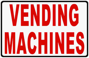 Vending Machines Sign by Sala Graphics