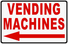 Vending Machine Sign by Sala Graphics