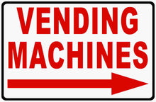 Vending Machines Sign by Sala Graphics with Arrow