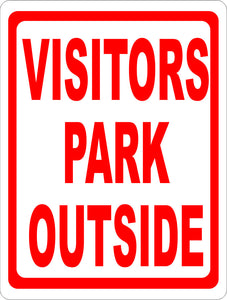 Visitors Park Outside Sign - Signs & Decals by SalaGraphics