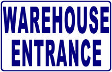 Warehouse Entrance Sign by Sala Graphics