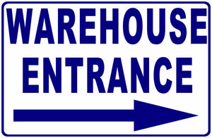 Warehouse Entrance Sign with Arrow by Sala Graphics