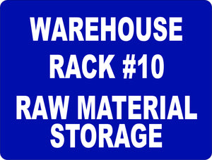 Storage Warehouse Rack Raw Material Sign - Signs & Decals by SalaGraphics