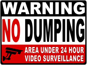 Warning No Dumping Video Surveillance in 24 Hour Use Magnet