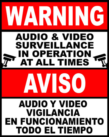 Bilingual Audio & Video Surveillance in Use at All Times Decal. English & Spanish