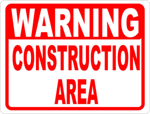 Warning Construction Area Sign - Signs & Decals by SalaGraphics