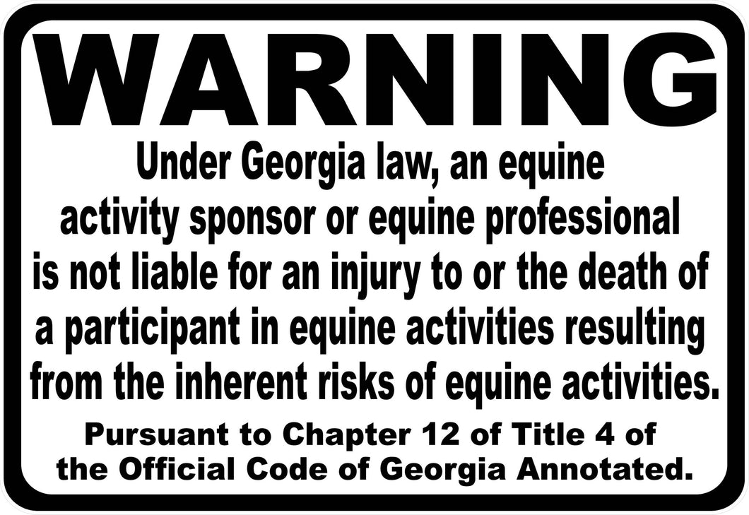 Georgia Equine Activity Liability Sign - Signs & Decals by SalaGraphics