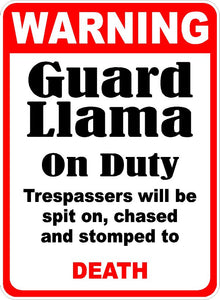 Warning Guard Llama Sign
