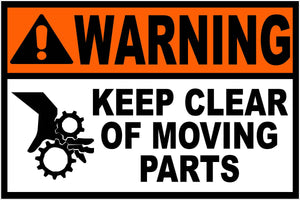 Warning Keep Clear of Moving Parts Decal - Signs & Decals by SalaGraphics