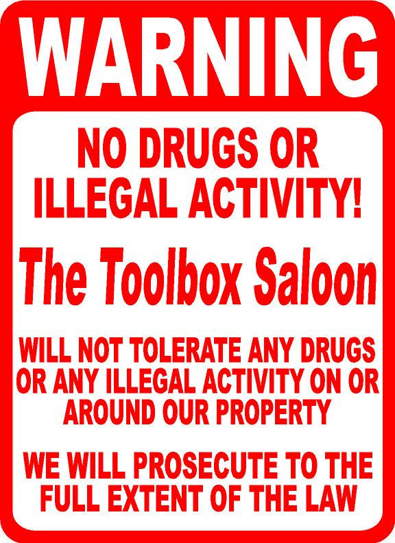 Warning No Drugs or Illegal Activity Sign. Custom Named for Your Business. - Signs & Decals by SalaGraphics