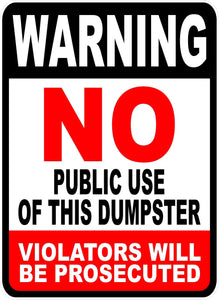 No Public Use of Dumpster Decal