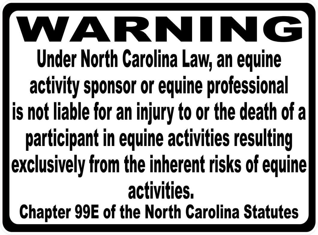 North Carolina Equine Activity Liability Sign - Signs & Decals by SalaGraphics