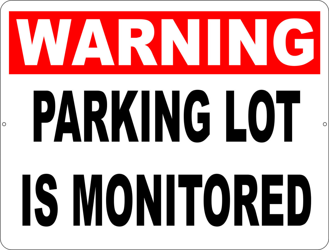 Warning Parking Lot is Monitored Sign - Signs & Decals by SalaGraphics