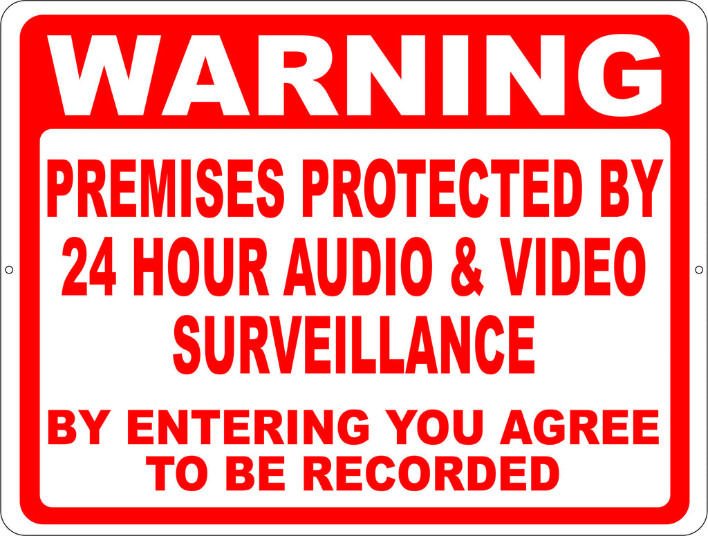 Warning Premises Protected 24 Hr Audio Video Surveillance Sign - Signs & Decals by SalaGraphics