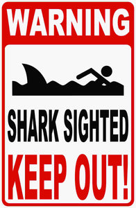 Shark in Area Keep Out of Water Sign