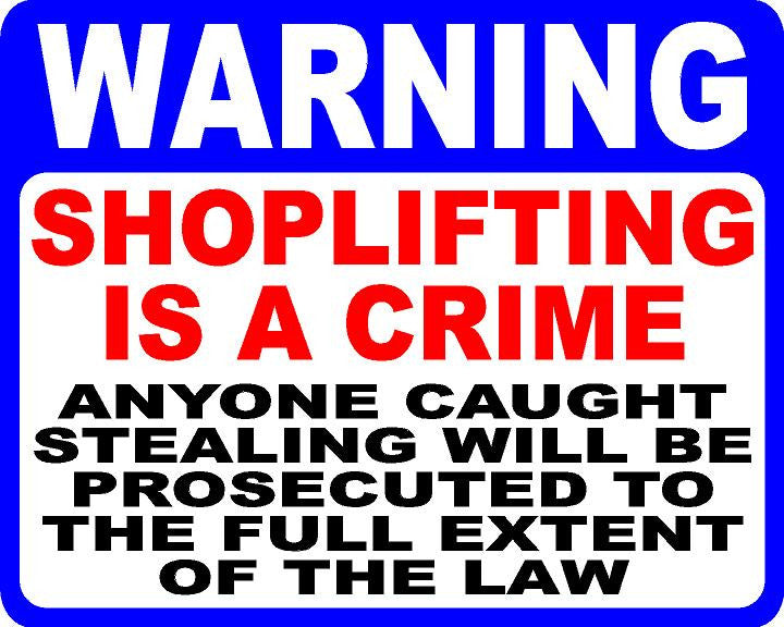 Warning Shoplifting is a Crime Decal - Signs & Decals by SalaGraphics