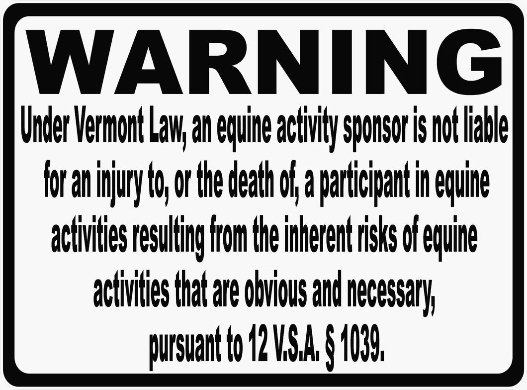 Vermont Horse Liability Laws Sign