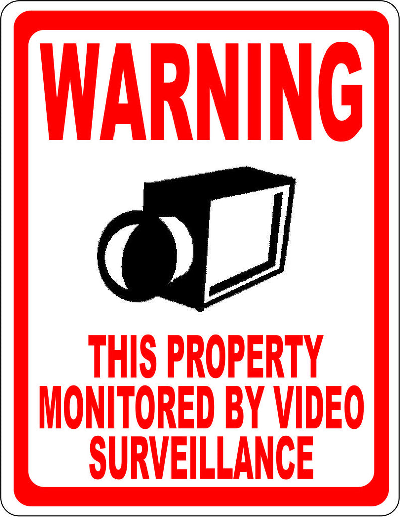 Warning Property Monitored Video Surveillance Sign