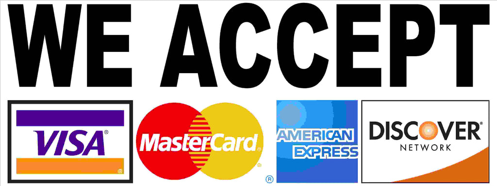 We accept Visa Mastercard Am X Discover Decal